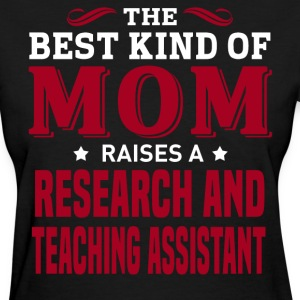 Research and Teaching Assistant MOM - Women's T-Shirt