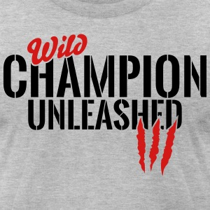 wild champion unleashed T-Shirts - Men's T-Shirt by American Apparel