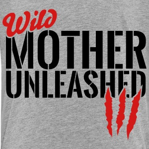 wild mother unleashed Baby & Toddler Shirts - Toddler Premium T-Shirt