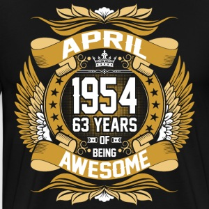April 1954 63 Years Of Being Awesome T-Shirts - Men's Premium T-Shirt