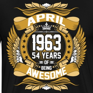 April 1963 54 Years Of Being Awesome T-Shirts - Men's Premium T-Shirt