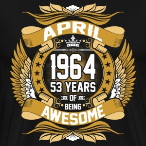 April 1964 53 Years Of Being Awesome T-Shirts - Men's Premium T-Shirt