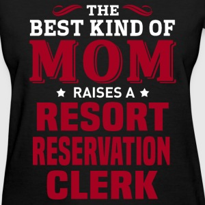 Resort Reservation Clerk MOM - Women's T-Shirt