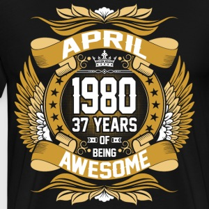 April 1980 37 Years Of Being Awesome T-Shirts - Men's Premium T-Shirt