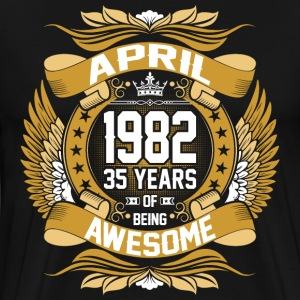 April 1982 35 Years Of Being Awesome T-Shirts - Men's Premium T-Shirt