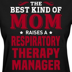 Respiratory Therapy Manager MOM - Women's T-Shirt