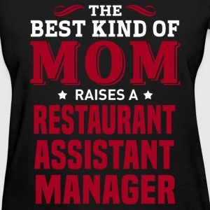 Restaurant Assistant Manager MOM - Women's T-Shirt