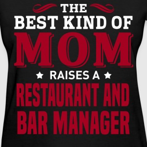 Restaurant and Bar Manager MOM - Women's T-Shirt