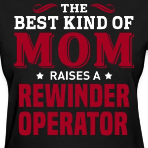 Rewinder Operator MOM - Women's T-Shirt