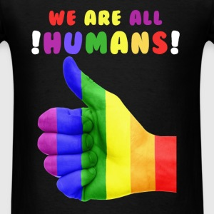 Gay Rights - We are all humans - Men's T-Shirt