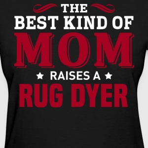 Rug Dyer MOM - Women's T-Shirt