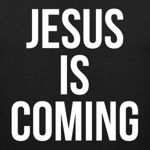 JESUS IS COMING Sportswear - Men's Premium Tank