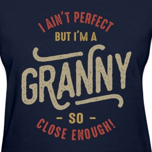Perfect Granny  - Women's T-Shirt