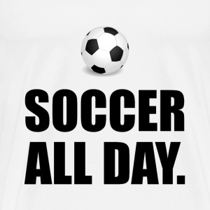 Soccer All Day - Men's Premium T-Shirt