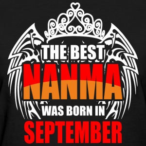 The Best Nanma was Born in September - Women's T-Shirt