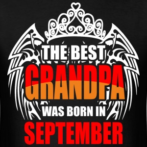 The Best Granpa was Born in September - Men's T-Shirt