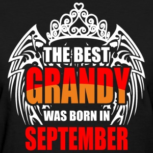 The Best Grandy was Born in September - Women's T-Shirt