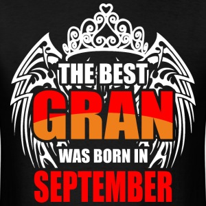 The Best Gran was Born in September - Men's T-Shirt