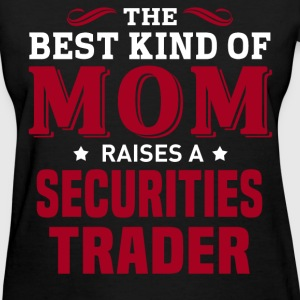 Securities Trader MOM - Women's T-Shirt