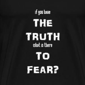 What is there to fear? - Men's Premium T-Shirt