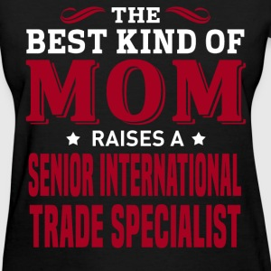 Senior International Trade Specialist MOM - Women's T-Shirt