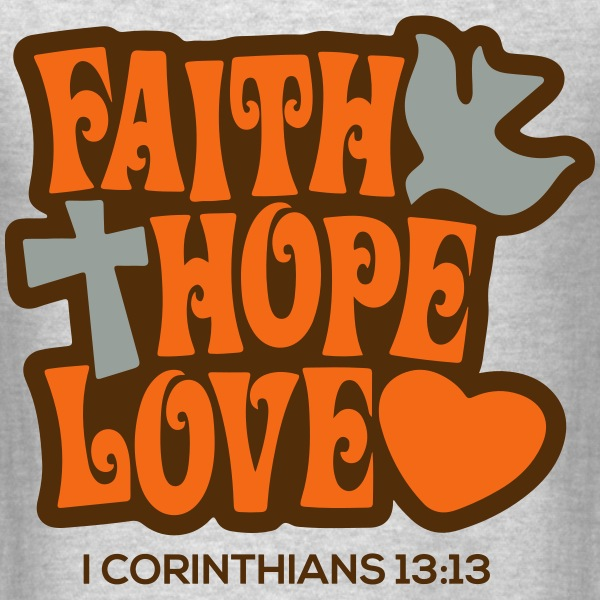 Faith Hope Love T-Shirts - Men's T-Shirt