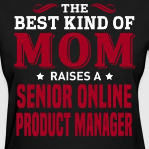 Senior Online Product Manager MOM - Women's T-Shirt