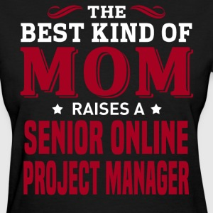 Senior Online Project Manager MOM - Women's T-Shirt