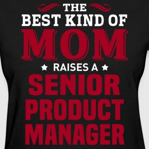 Senior Product Manager MOM - Women's T-Shirt