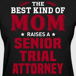 Senior Trial Attorney MOM - Women's T-Shirt