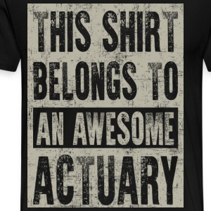 Awesome Actuary T-Shirts - Men's Premium T-Shirt