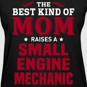 Small Engine Mechanic MOM - Women's T-Shirt