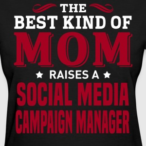 Social Media Campaign Manager MOM - Women's T-Shirt