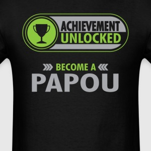 Papou Achievement Unlocked T-Shirt T-Shirts - Men's T-Shirt