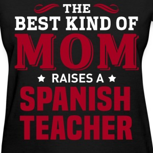 Spanish Teacher MOM - Women's T-Shirt