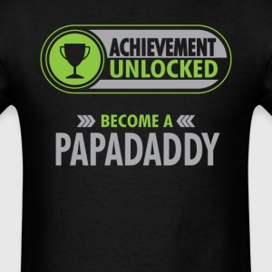 Papadaddy Achievement Unlocked T-Shirt T-Shirts - Men's T-Shirt