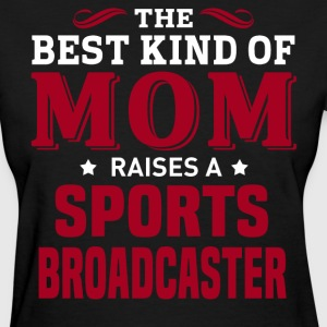 Sports Broadcaster MOM - Women's T-Shirt