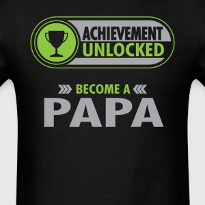 Papa Achievement Unlocked T-Shirt T-Shirts - Men's T-Shirt