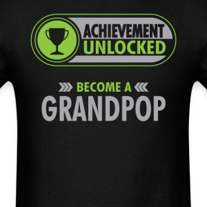 Grandpop Achievement Unlocked T-Shirt T-Shirts - Men's T-Shirt