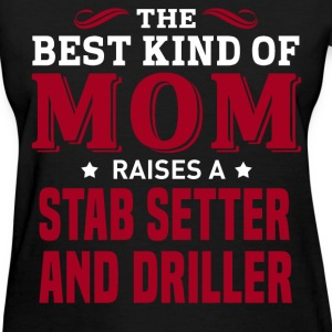 Stab Setter And Driller MOM - Women's T-Shirt