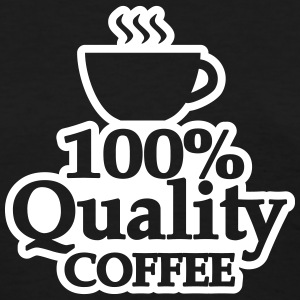 quality coffee T-Shirts - Women's T-Shirt