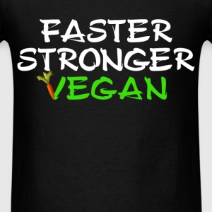 Vegan - Faster Stronger Vegan - Men's T-Shirt