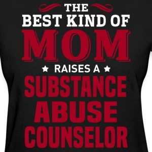 Substance Abuse Counselor MOM - Women's T-Shirt
