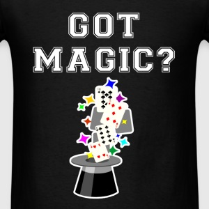 Magician - Got magic? - Men's T-Shirt