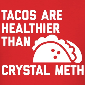 Tacos Are Healthy T-Shirts - Men's T-Shirt