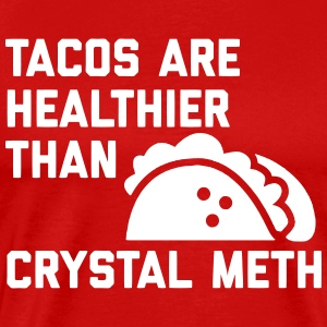 Tacos Are Healthy T-Shirts - Men's Premium T-Shirt