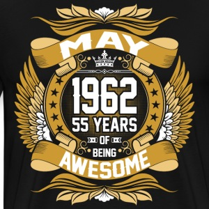 May 1962 55 Years Of Being Awesome T-Shirts - Men's Premium T-Shirt