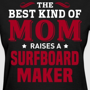 Surfboard Maker MOM - Women's T-Shirt