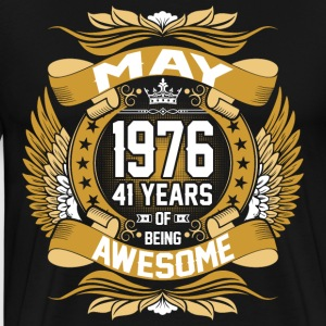 May 1976 41 Years Of Being Awesome T-Shirts - Men's Premium T-Shirt