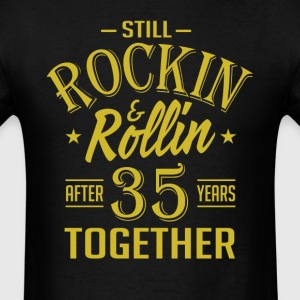 Anniversary 35 Years Together And Still Rockin And T-Shirts - Men's T-Shirt